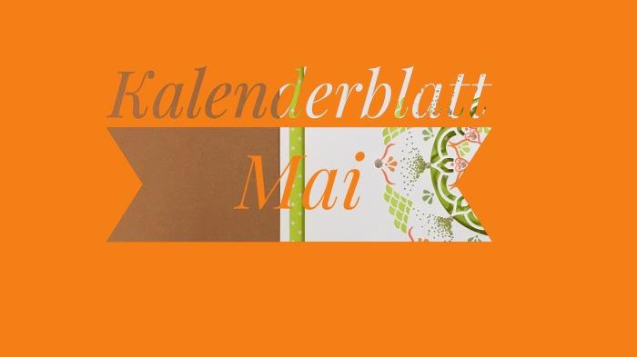 Kalenderblatt Mai