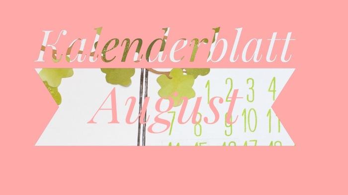 August Kalenderblatt